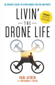 Livin' the Drone Life - Paul Aitken