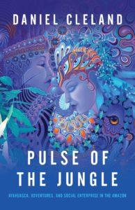 Pulse of the Jungle - Daniel Cleland