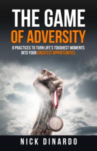 the-game-of-adversity-nick-dinardo