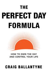 the-perfect-day-formula-craig-ballantyne
