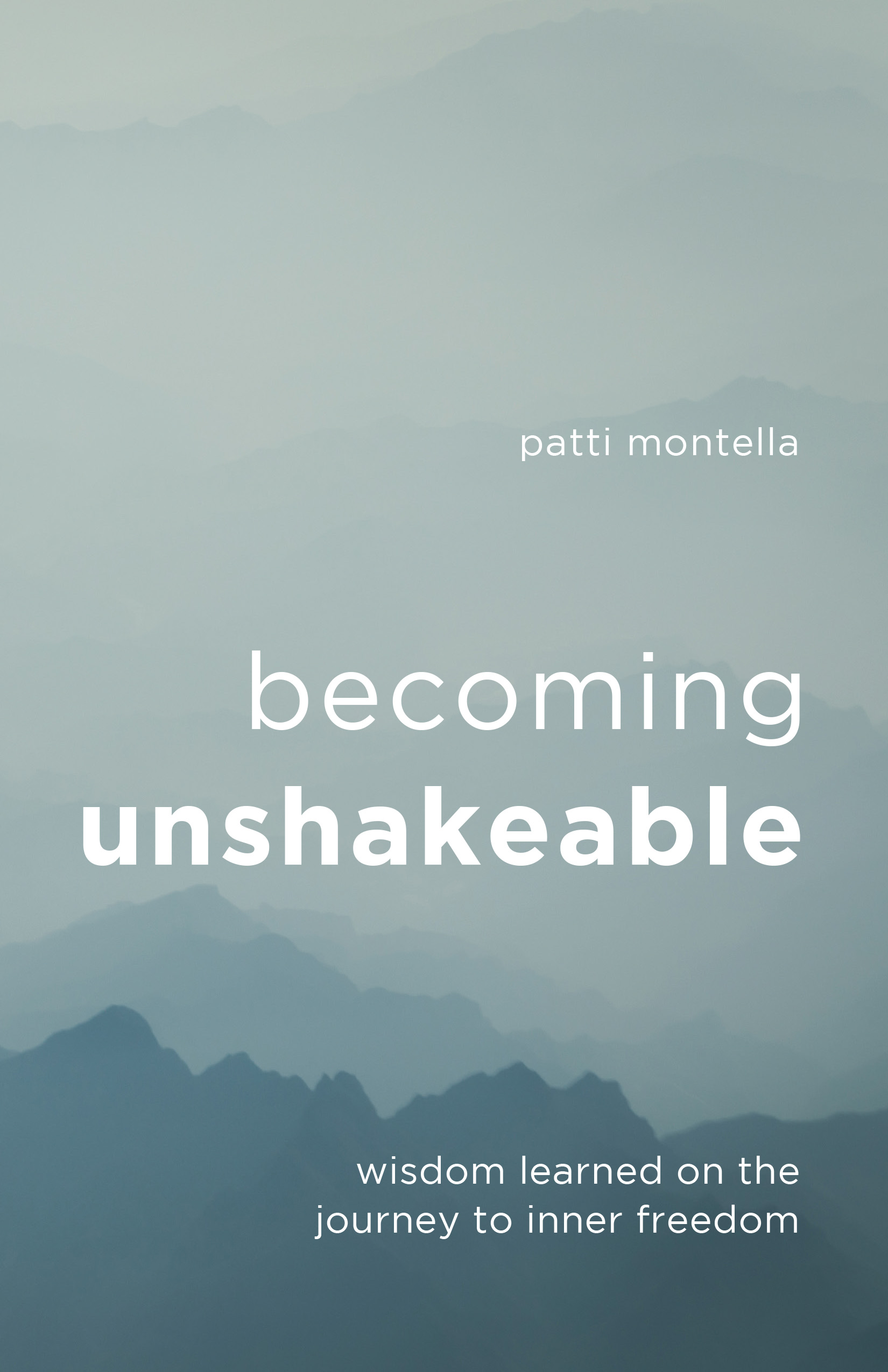 Becoming Unshakeable