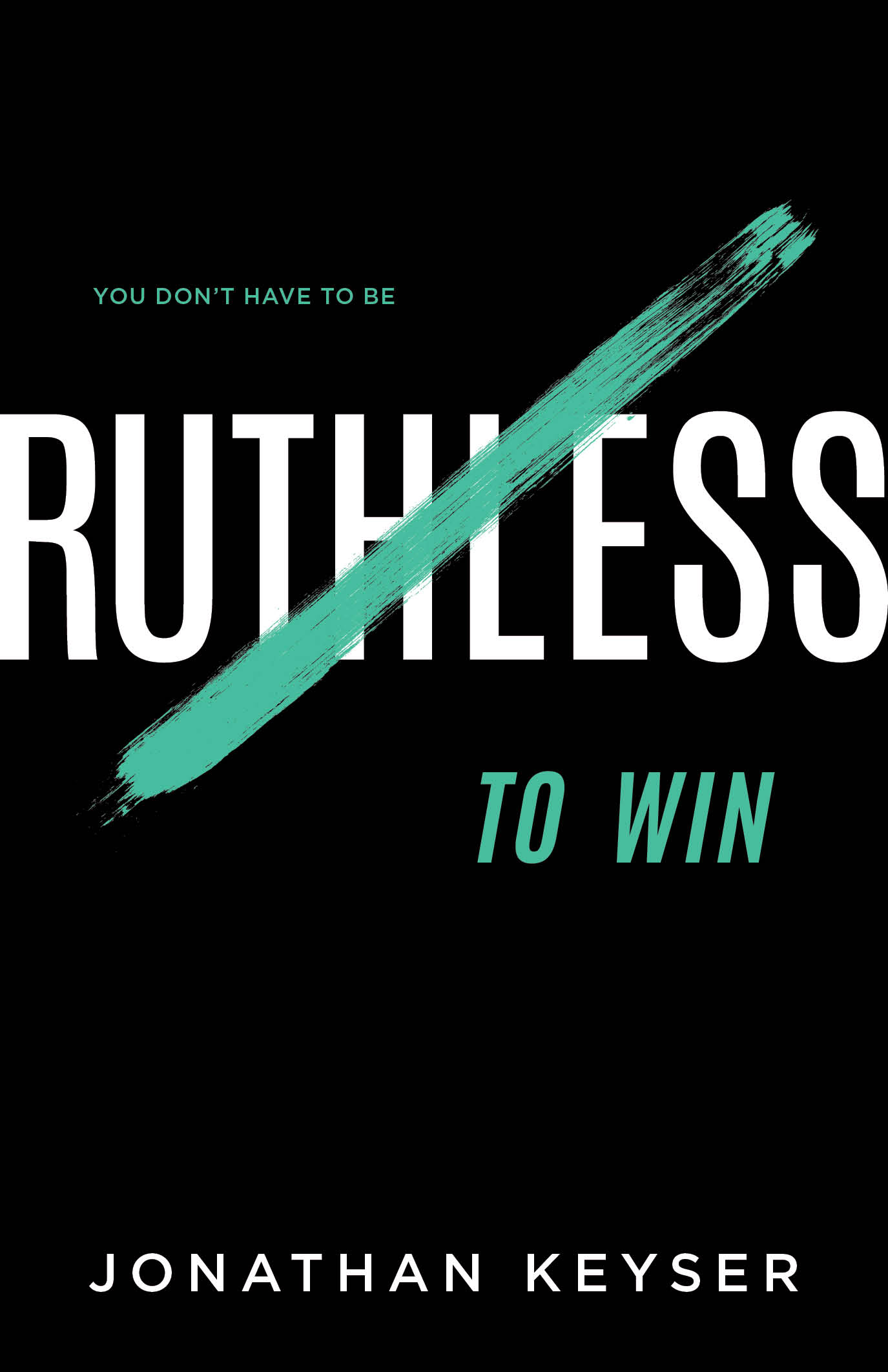 You Don't Have to Be Ruthless to Win