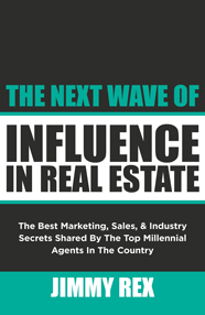 The Next Wave of Influence in Real Estate
