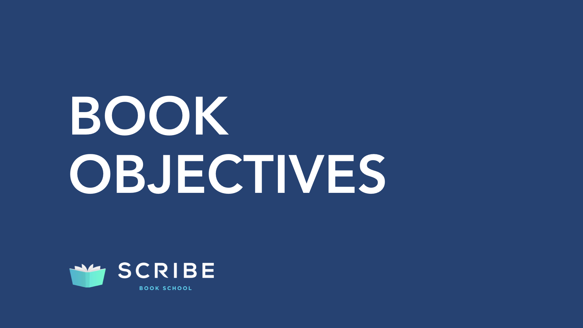 scribe book school objectives