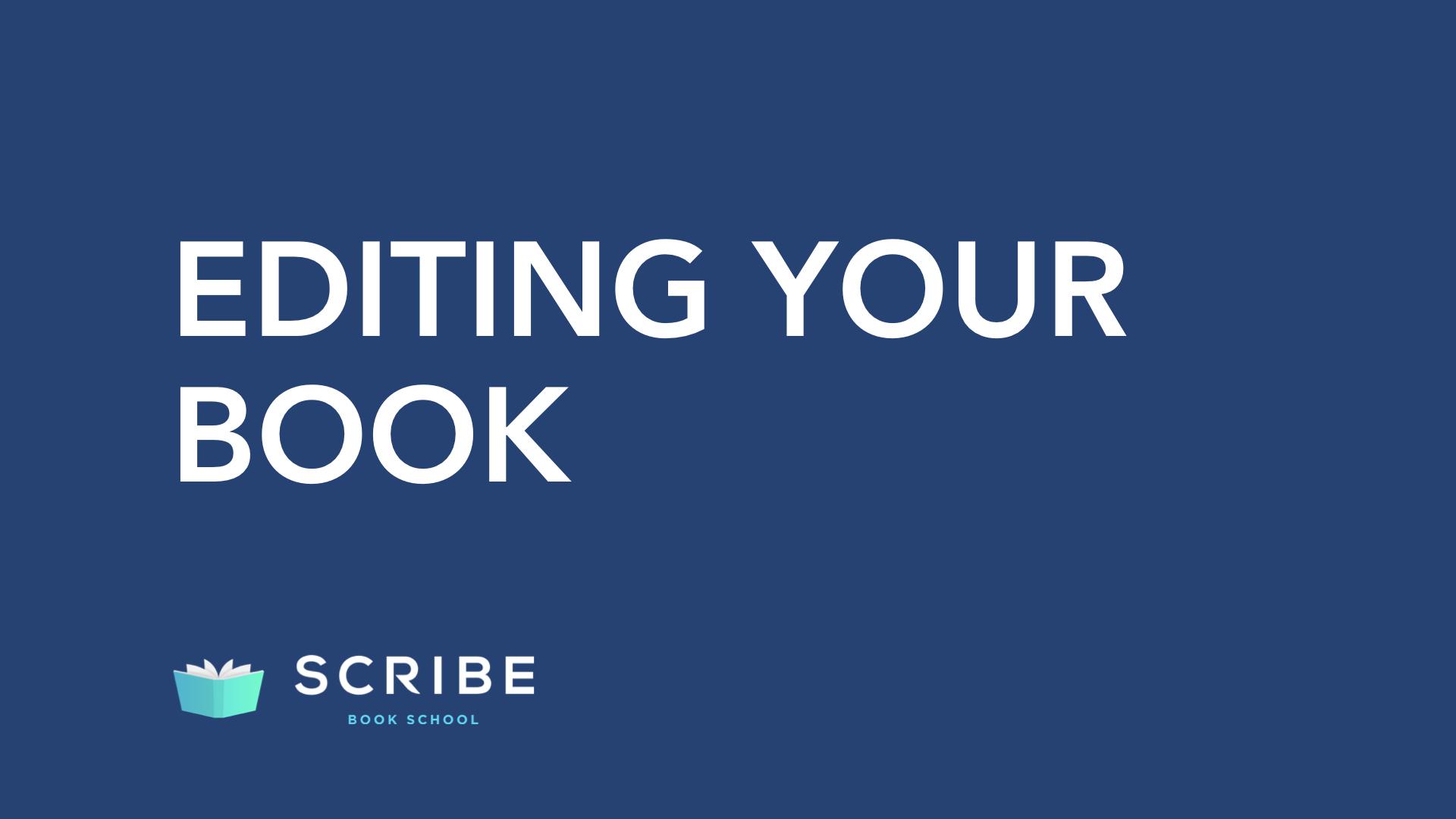 scribe book school editing your book