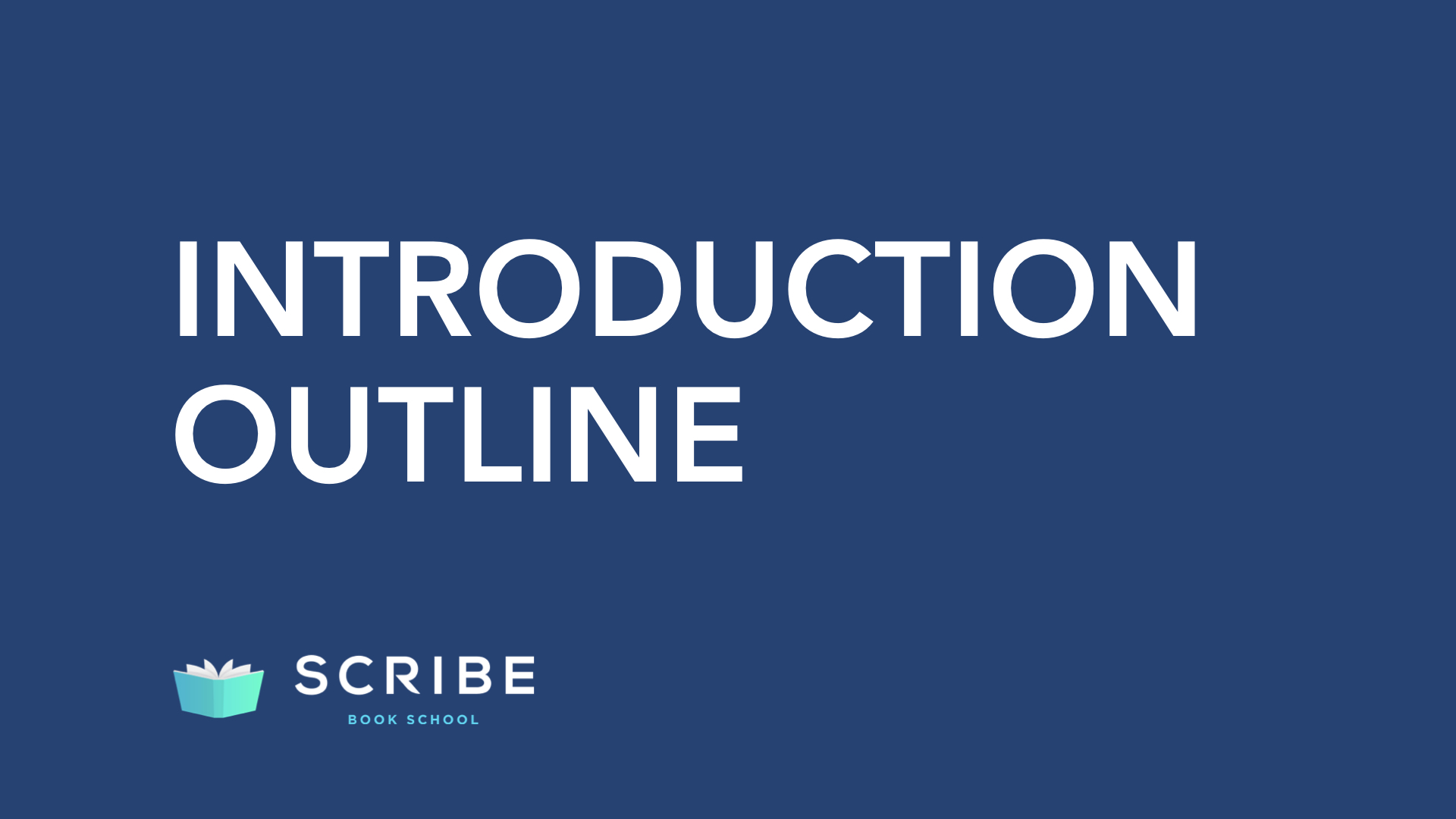scribe book school introduction outline