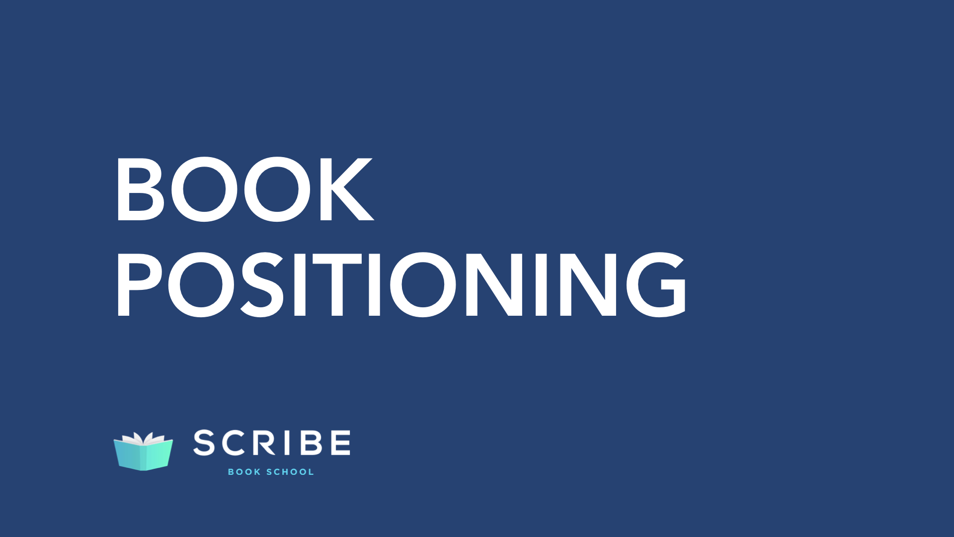 scribe book school positioning