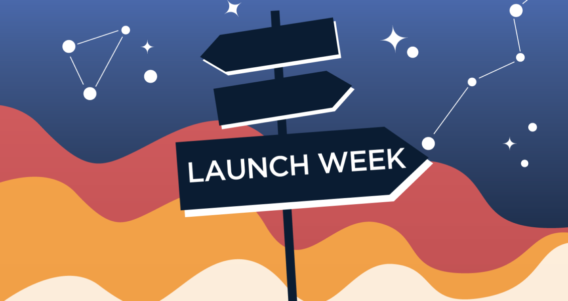 Launch week sign