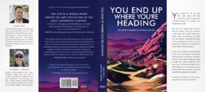 You End Up Where Youre Heading book jacket