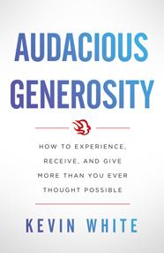 Audacious Generosity