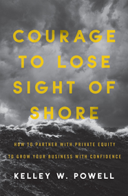Courage to Lose Sight of Shore