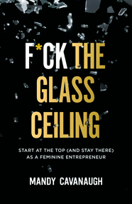 F*ck the Glass Ceiling