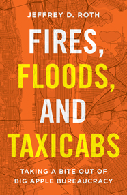 Fires, Floods, and Taxicabs