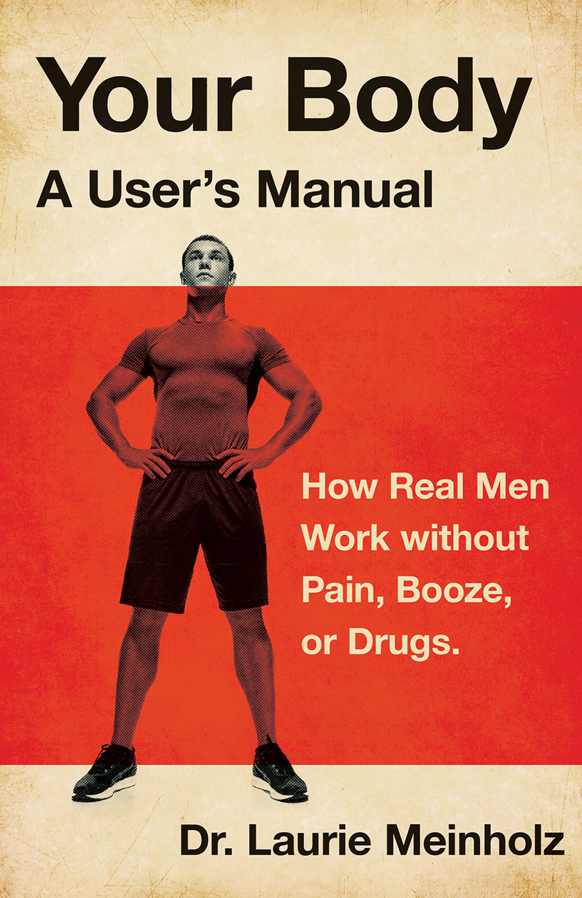 Your Body, a User's Manual