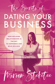 The Secrets of Dating Your Business