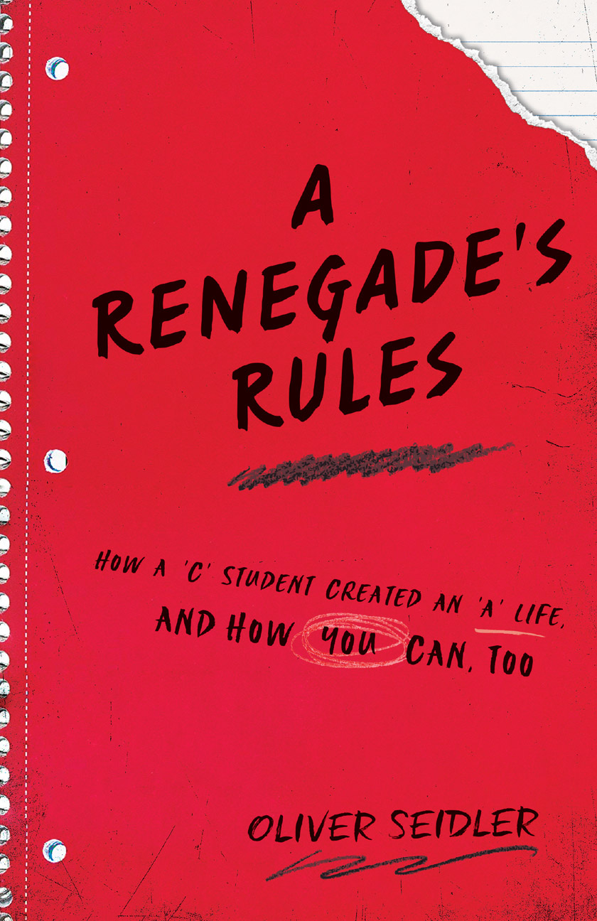 A Renegade's Rules