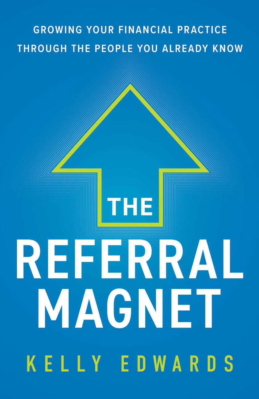 The Referral Magnet