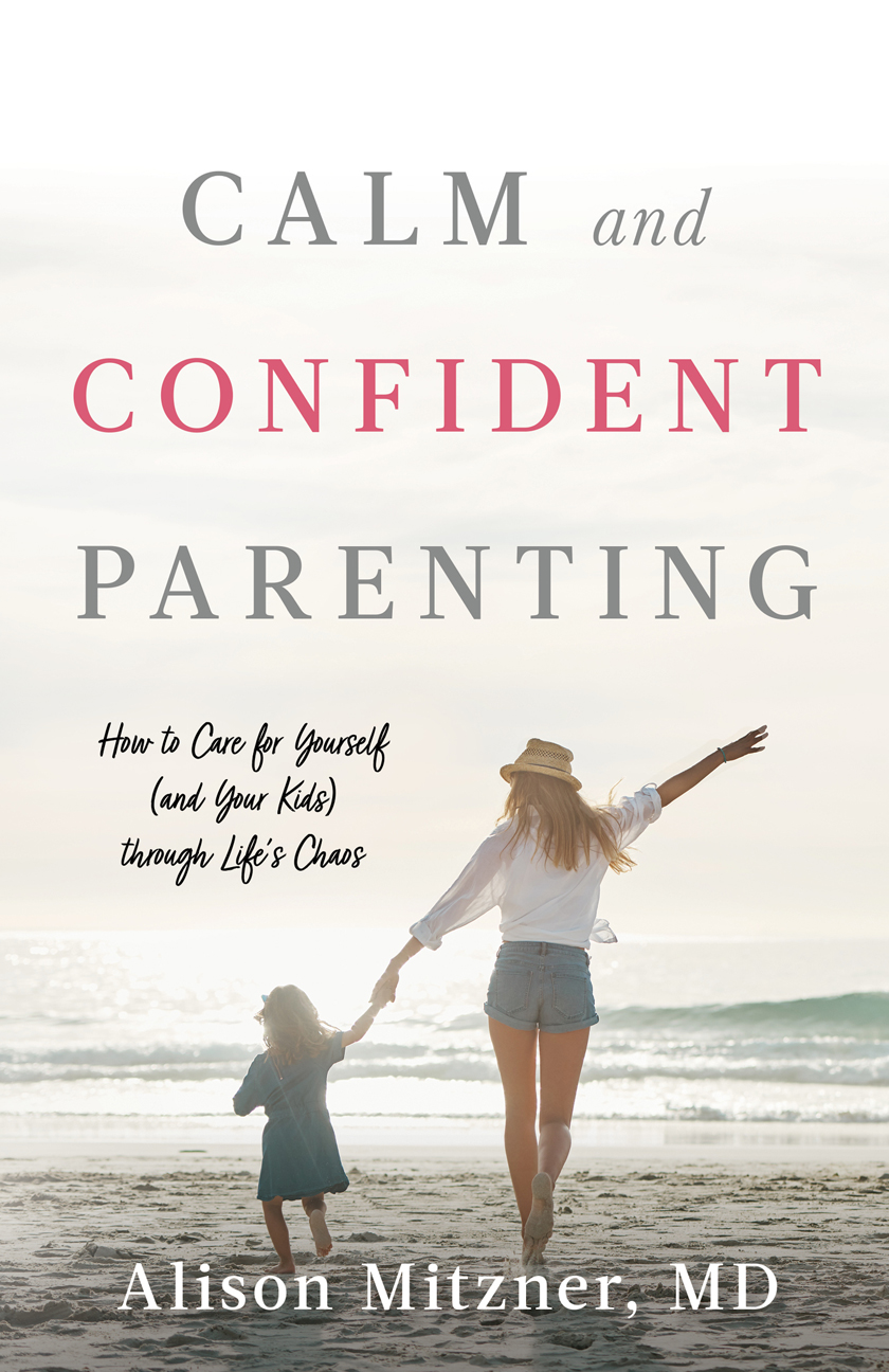 Calm and Confident Parenting