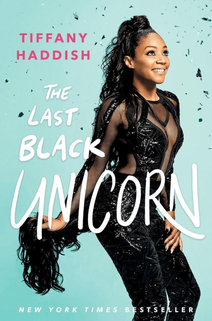 The Last Black Unicorn by Tiffany Haddish: Written by Scribe's bestselling ghostwriters