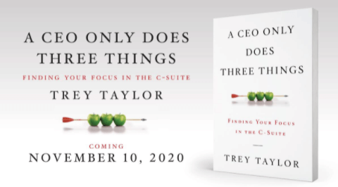 """Book launch social media campaign example: Trey Taylor's """"A CEO Only Does 3 Things"""""""