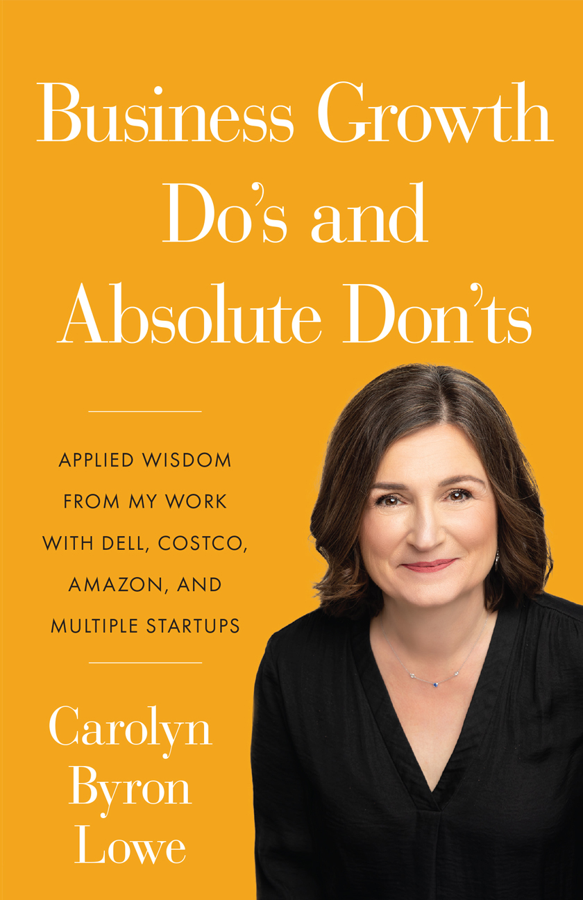 Business Growth Do's and Absolute Don'ts