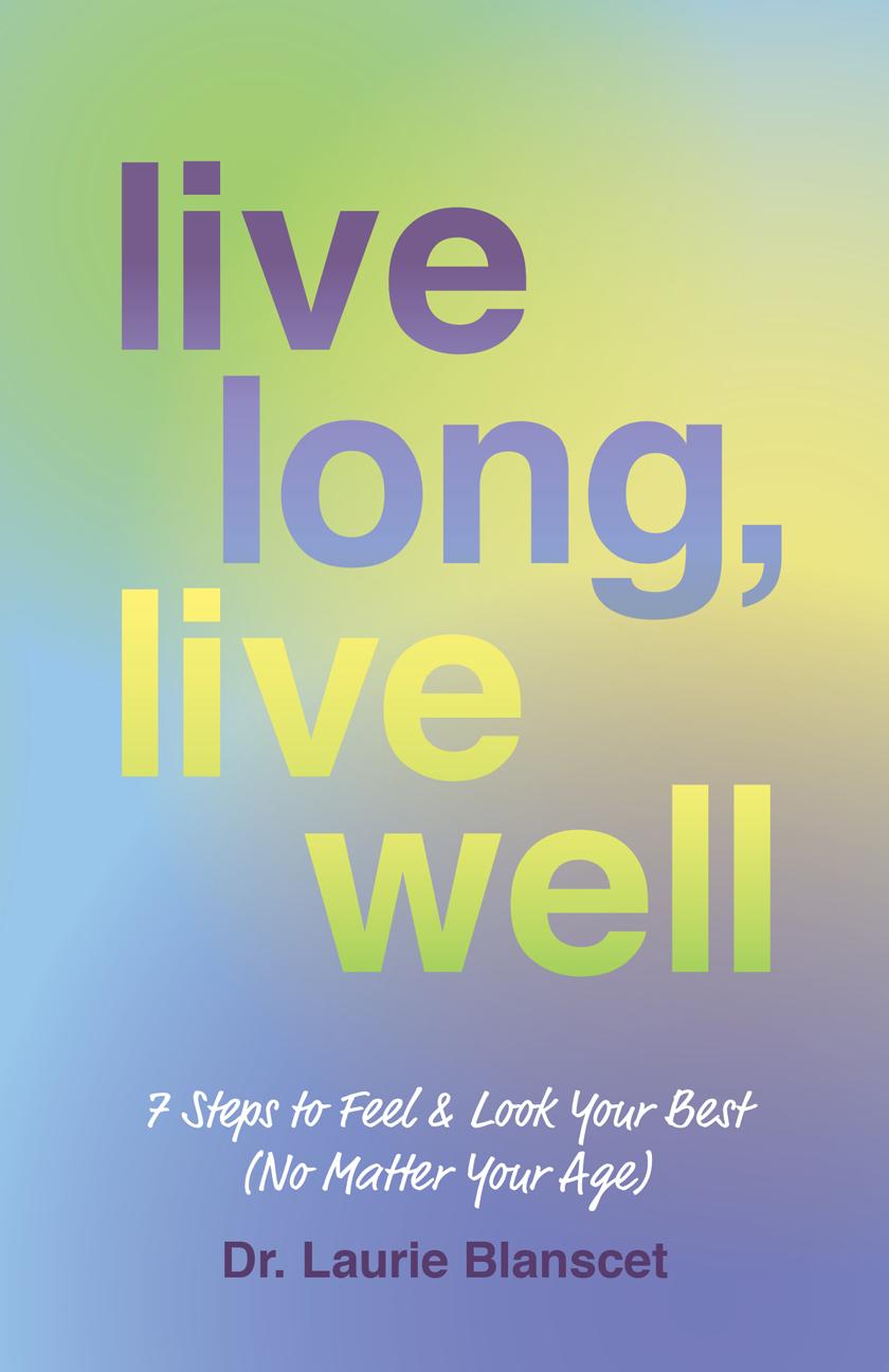 Live Long, Live Well