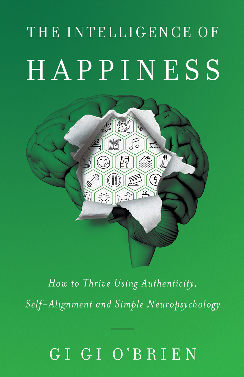 The Intelligence of Happiness